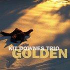 KIT DOWNES Golden album cover