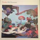 KIT DOWNES Tricko album cover