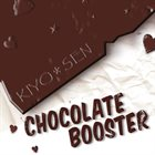 KIYO*SEN Chocolate Booster album cover