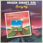 KJOL Brigeen Doran's Kjol with Fernando Saunders : Sunny Day album cover