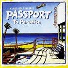 KLAUS DOLDINGER/PASSPORT Passport to Paradise album cover