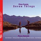 KLAUS KOENIG / JAZZ LIVE TRIO Seven Things : Piazza Rotonda album cover