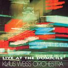 KLAUS WEISS Live At the Domicile album cover