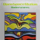 KLAUS WEISS Open Space Motion (Underscores) album cover