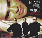 KLAZZ BROTHERS Klazz Brothers & Edson Cordeiro ‎: Klazz Meets The Voice album cover