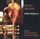 KLÜVERS BIG BAND Better Believe It album cover