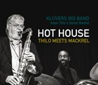 KLÜVERS BIG BAND Hot House — Thilo Meets Mackrel album cover