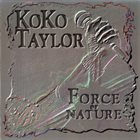 KOKO TAYLOR Force Of Nature album cover