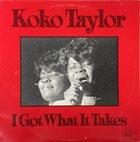 KOKO TAYLOR I Got What It Takes album cover