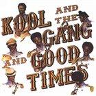 KOOL & THE GANG Good Times album cover