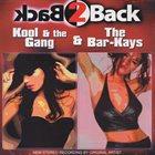 KOOL & THE GANG Kool & the Gang/Bar-Kays - Back2Back album cover