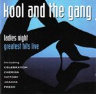 KOOL & THE GANG Ladies Night - Greatest Hits Live album cover