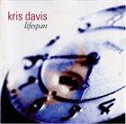 KRIS DAVIS Lifespan album cover