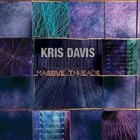 KRIS DAVIS Massive Threads album cover