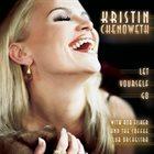 KRISTIN CHENOWETH Let Yourself Go album cover