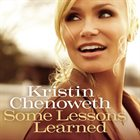 KRISTIN CHENOWETH Some Lessons Learned album cover