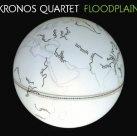 KRONOS QUARTET Floodplain album cover