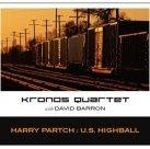 KRONOS QUARTET Harry Partch: U.S. Highball album cover