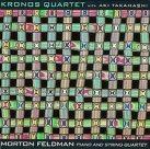 KRONOS QUARTET Morton Feldman: Piano and String Quartet album cover