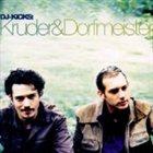 KRUDER & DORFMEISTER DJ-Kicks: Kruder & Dorfmeister album cover