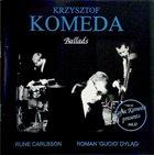 KRZYSZTOF KOMEDA Genius of Krzysztof Komeda: Vol. 13 - Ballads album cover