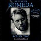 KRZYSZTOF KOMEDA Genius of Krzysztof Komeda: Vol. 8 - Roman Two (1965) album cover