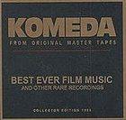 KRZYSZTOF KOMEDA KOMEDA From Original Master Tapes Best Ever Film Music album cover