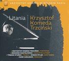 KRZYSZTOF KOMEDA Krzysztof Komeda W Polskim Radiu Vol.07 : Litania album cover