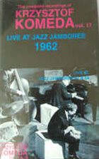 KRZYSZTOF KOMEDA Live At The Jazz Jamboree 1962 album cover