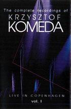 KRZYSZTOF KOMEDA Live In Copenhagen Vol. 1 (aka Sophia's Tune) album cover