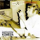 KRZYSZTOF KOMEDA The Complete Recordings of Krzysztof Komeda: Volume 11 - Film Music album cover