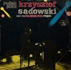 KRZYSZTOF SADOWSKI Krzysztof Sadowski And His Hammond Organ album cover