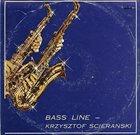 KRZYSZTOF ŚCIERAŃSKI Bass Line album cover