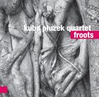 KUBA PŁUŻEK  Kuba Płużek Quartet : Froots album cover