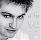 KUBA PŁUŻEK  Eleven Songs album cover