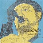 KUNIHIRO IZUMI Saudade album cover