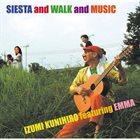 KUNIHIRO IZUMI Siesta And Walk And Music album cover