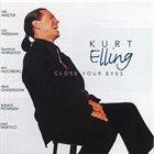 KURT ELLING Close Your Eyes album cover