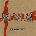 KYLE BRUCKMANN Bruckmann / Rosenberg / Zerang :  Six Synaptics album cover