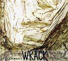 KYLE BRUCKMANN Kyle Bruckmann's Wrack : Cracked Refraction album cover