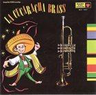 LA CUCARACHA BRASS La Cucaracha Brass album cover