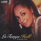 LA TANYA HALL It's About Time album cover