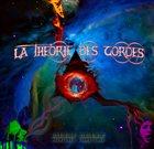 LA THÉORIE DES CORDES Premières Vibrations album cover