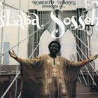 LABA SOSSEH Roberto Torres Presenta a...Laba Sosseh album cover