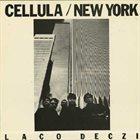 LACO DECZI Cellula / New York album cover