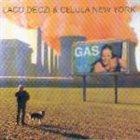 LACO DECZI Laco Deczi & Celula New York : Gas album cover