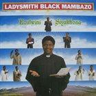 LADYSMITH BLACK MAMBAZO Ezulwini Siyakhona album cover