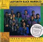 LADYSMITH BLACK MAMBAZO Inkanyezi Nezazi - The Star And The Wiseman album cover