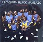 LADYSMITH BLACK MAMBAZO Kobuye Kulunge album cover