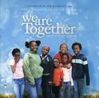 LADYSMITH BLACK MAMBAZO Ladysmith Black Mambazo Present The Children Of Agape Choir : We Are Together (Songs From The Motion Picture) album cover